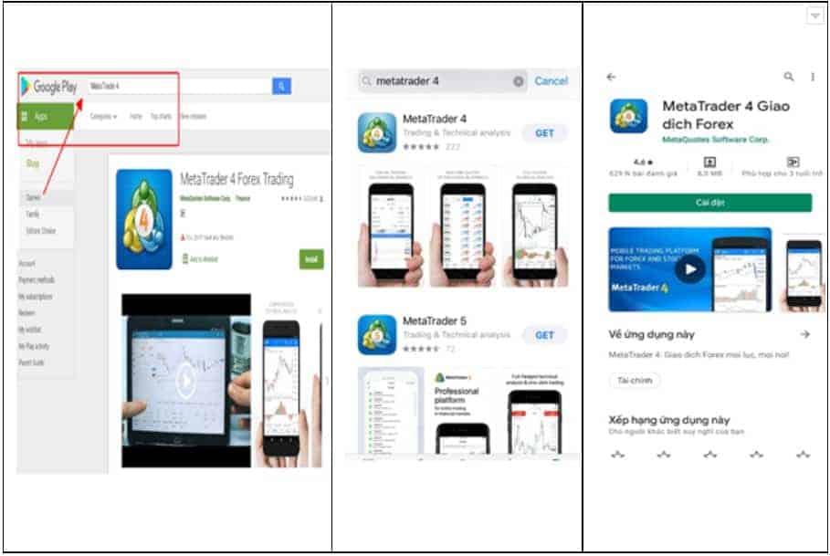 Truy cập vào kho ứng dụng của di động (Android –CH Play hoặc iOS –App Stores) hoặc Google Play để tải mt4