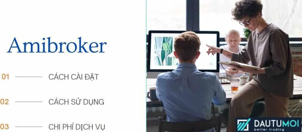 Amibroker là gì? Có thu phí không? Hướng dẫn cài đặt và sử dụng Amibroker